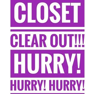 CLOSET CLEAR OUT!!!!!